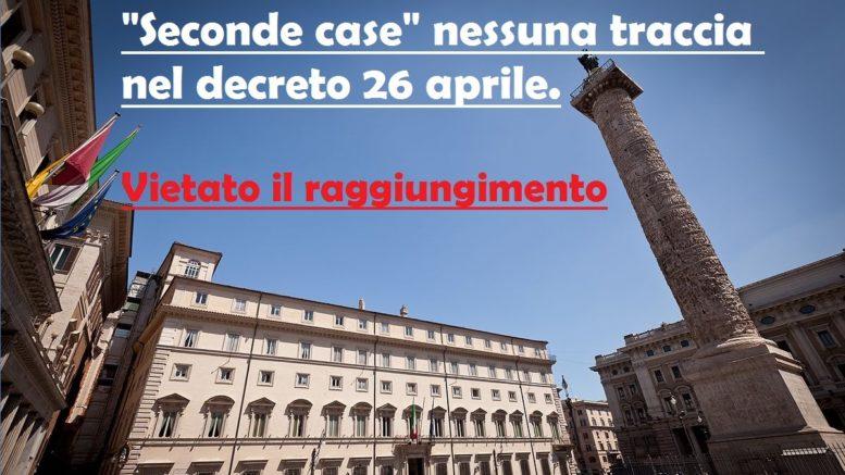 decreto 26 aprile nessuna traccia di seconde case