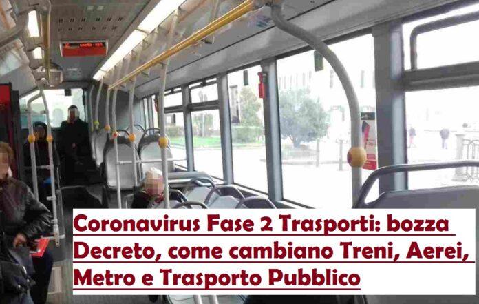 fase 2 trasporti italia emergenza coronavirus bozza decreto