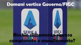 serie a domani vertice di fuoco governo e FIGC